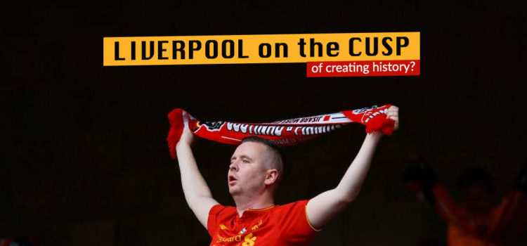 Liverpool on the cusp of creating history?