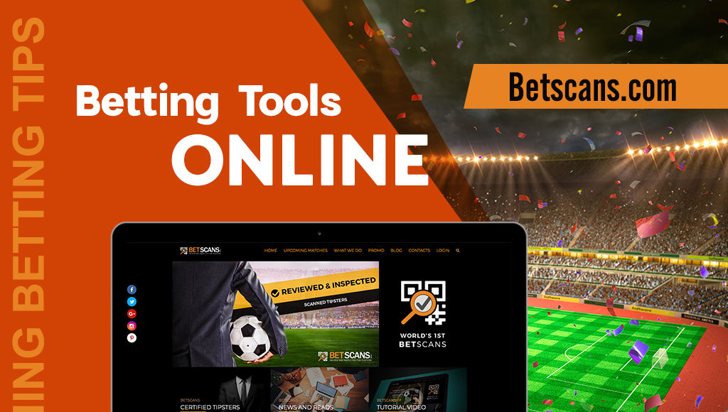 Betting Tools Online - Scanning Betting Tips Betscans.com